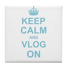 Keep Calm and Vlog on Tile Coaster