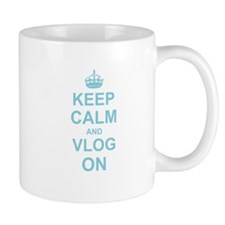 Keep Calm and Vlog on Mugs
