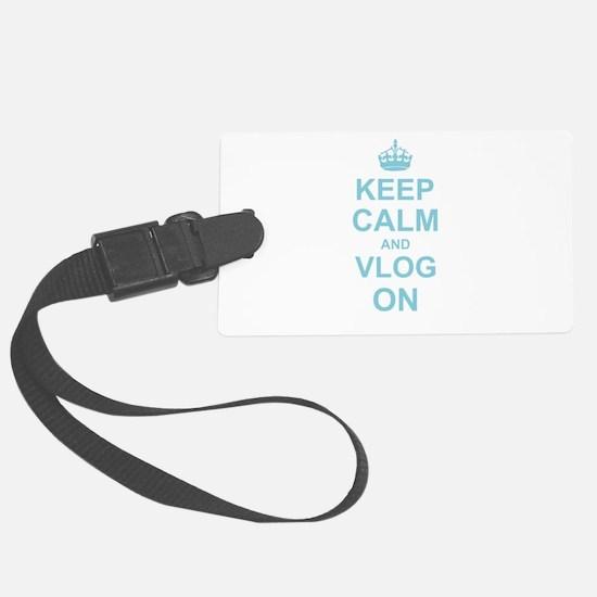Keep Calm and Vlog on Luggage Tag