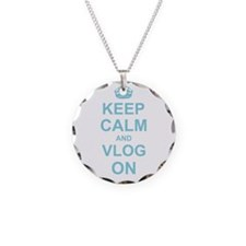 Keep Calm and Vlog on Necklace
