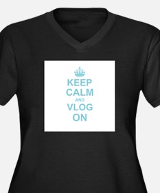 Keep Calm and Vlog on Plus Size T-Shirt