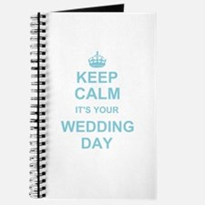 Keep Calm its your wedding day Journal