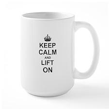 Keep Calm and Lift on Mugs