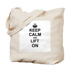Keep Calm and Lift on Tote Bag