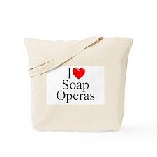 """I Love (Heart) Soap Operas"" Tote Bag"