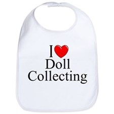 """I Love (Heart) Doll Collecting"" Bib"