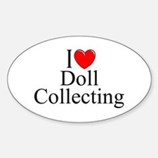 """""""I Love (Heart) Doll Collecting"""" Oval Decal"""