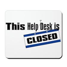 Help Desk Closed Mousepad