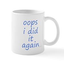 oops i did it again blue Mug