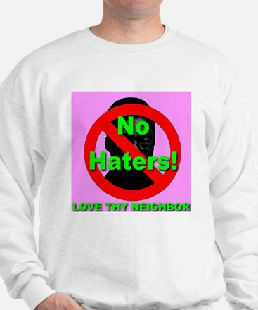 No Haters Pink Sweatshirt