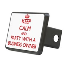 Keep Calm and Party With a Business Owner Hitch Co