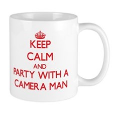 Keep Calm and Party With a Camera Man Mugs