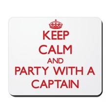 Keep Calm and Party With a Captain Mousepad
