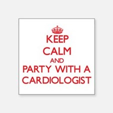Keep Calm and Party With a Cardiologist Sticker