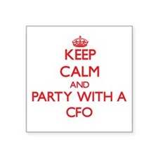 Keep Calm and Party With a Cfo Sticker