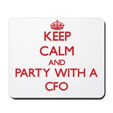 Keep Calm and Party With a Cfo Mousepad
