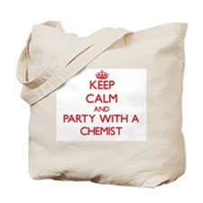 Keep Calm and Party With a Chemist Tote Bag