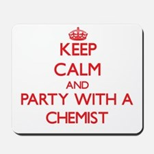 Keep Calm and Party With a Chemist Mousepad