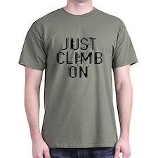 Just Climb On T-Shirt