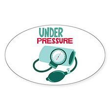 Under Pressure Decal