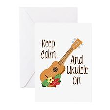 keep Calm And Ukulele On Greeting Cards