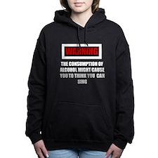 Drunken Singing Hooded Sweatshirt