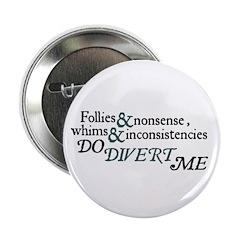 Follies & Nonsense BUTTON