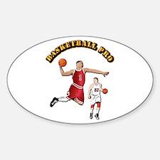 Sports - Basketball Pro Sticker (Oval)