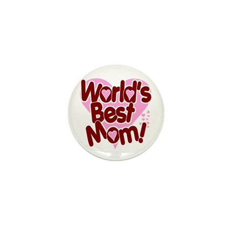 World's BEST Mom! Mini Button (100 pack)