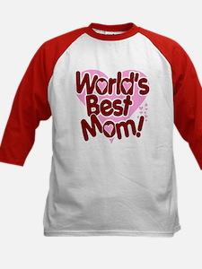 World's BEST Mom! Tee