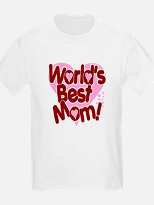 World's BEST Mom! T-Shirt