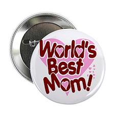 World's BEST Mom! Button