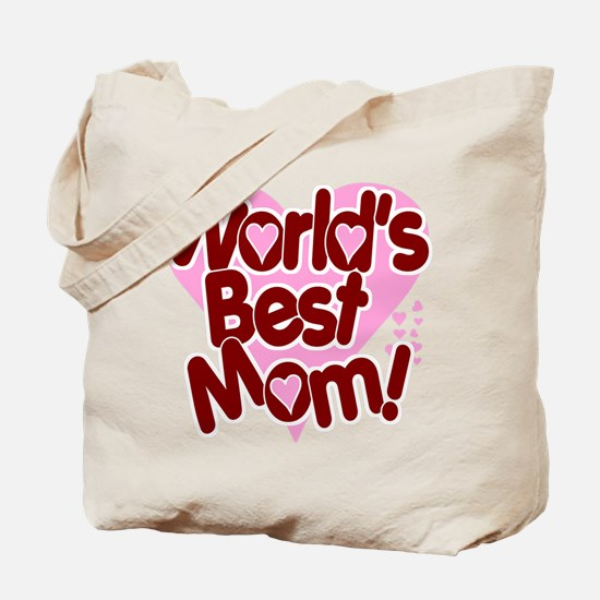 World's BEST Mom! Tote Bag
