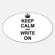 Keep Calm and Write on Decal