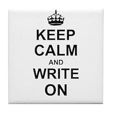 Keep Calm and Write on Tile Coaster