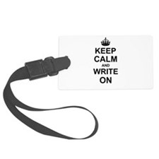 Keep Calm and Write on Luggage Tag