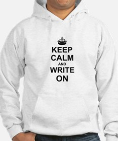 Keep Calm and Write on Jumper Hoody