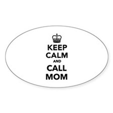 Keep calm and call Mom Decal