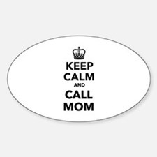 Keep calm and call Mom Decal