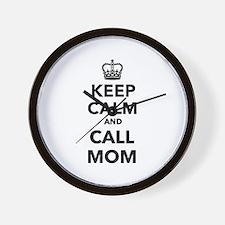 Keep calm and call Mom Wall Clock