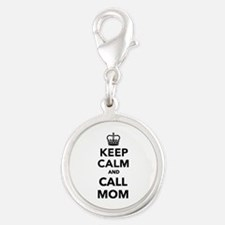 Keep calm and call Mom Silver Round Charm