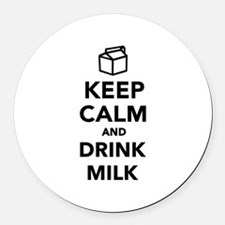 Keep calm and drink Milk Round Car Magnet