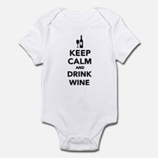 Keep calm and drink Wine Infant Bodysuit