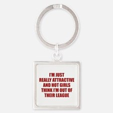 I'm Just Really Attractive Square Keychain