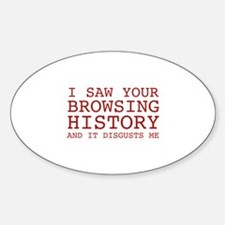 I Saw Your Browsing History Decal