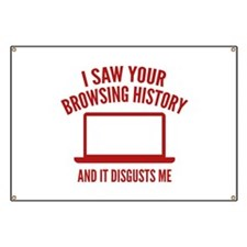 I Saw Your Browsing History Banner