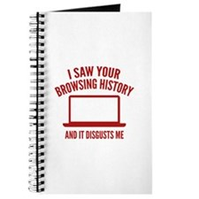 I Saw Your Browsing History Journal