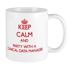 Keep Calm and Party With a Clinical Data Manager M