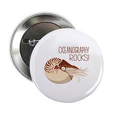 "Oceanography Rocks! 2.25"" Button"