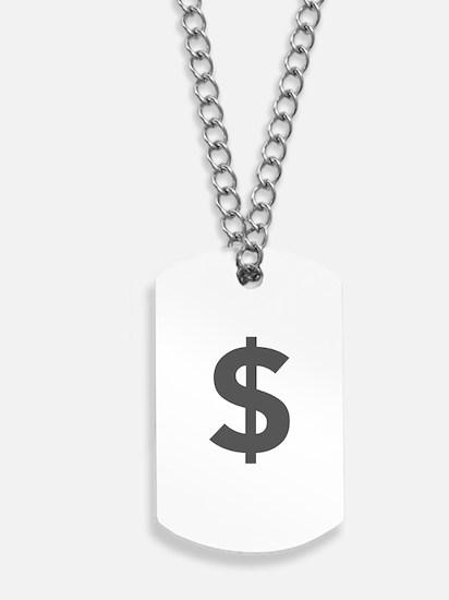 $ Dollar Sign Dark Gray Dog Tags
